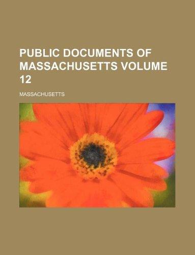 Public documents of Massachusetts Volume 12