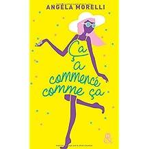 Ça a commencé comme ça: un roman feel good à dévorer cet été !