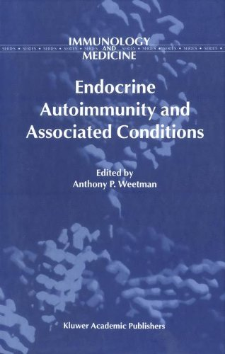Endocrine Autoimmunity and Associated Conditions (Immunology and Medicine)
