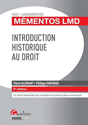 Mémentos LMD - Introduction historique au droit 2015-2016, 4ème Ed.