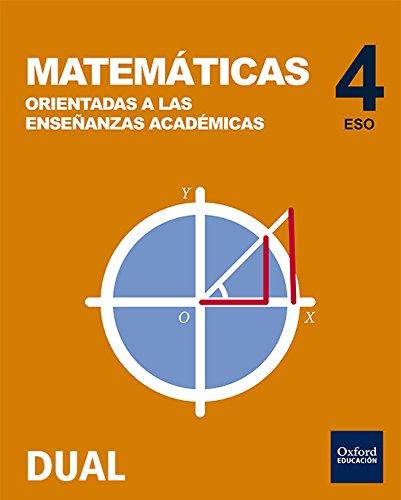 Inicia dual matemáticas orientadas a las enseñanzas académicas libro del alumno - 4º eso