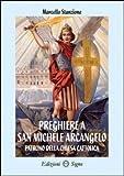 Preghiere a san Michele Arcangelo