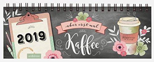 2019 ... aber erst mal Kaffee: Tischkalender