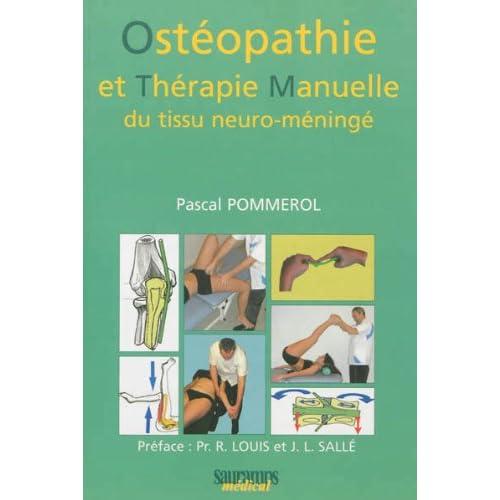 Ostéopathie et thérapie manuelle du tissu neuro-méningé