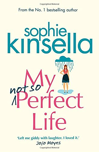 My Not So Perfect Life: A Novel..