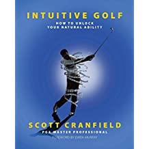 Intuitive Golf: How to Unlock Your Natural Ability (English Edition)