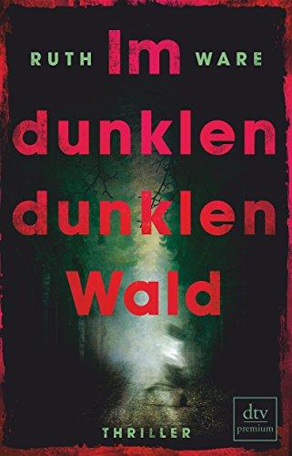 Buchseite und Rezensionen zu 'Im dunklen, dunklen Wald: Thriller' von Ruth Ware