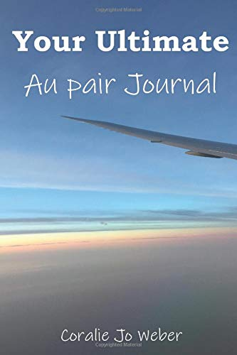 Your Ultimate Au pair Journal