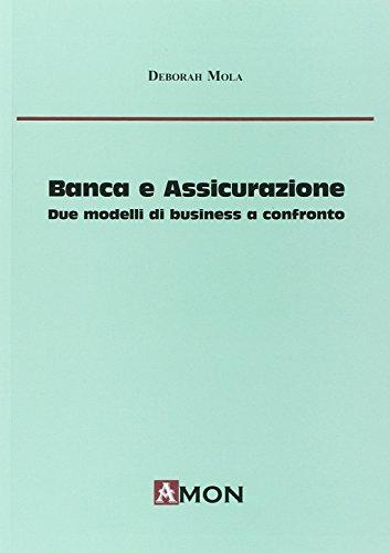 Banca e assicurazione. due modelli di business a confronto