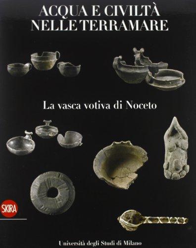 la-vasca-di-noceto-acque-e-civilt-nelle-terramare