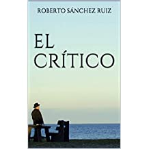 El Crítico: The Critic  (A Real Thriller)