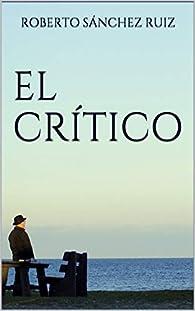 El Crítico par  Roberto Sánchez Ruiz