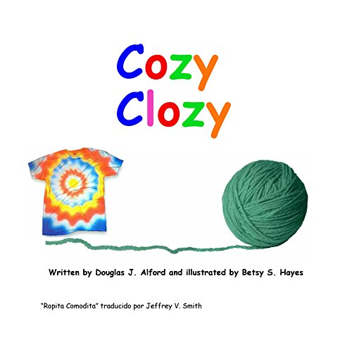 """Ropita Comodita"" Cozy Clozy Spanish por Douglas Alford"