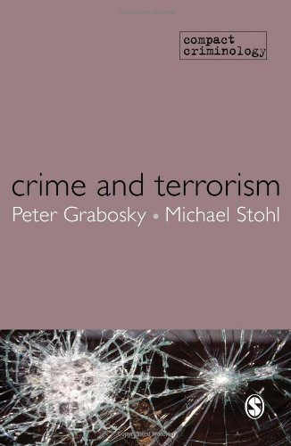 Crime and Terrorism (Compact Criminology) by Grabosky, Peter, Stohl, Michael S. (2010) Paperback