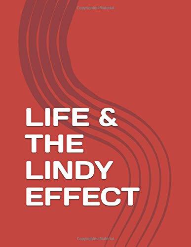Life & The Lindy Effect por Paul Skallas