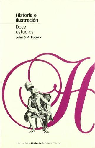 HISTORIA E ILUSTRACIÓN (Biblioteca clásica)