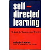 Self-Directed Learning : A Guide for Learners and Teachers