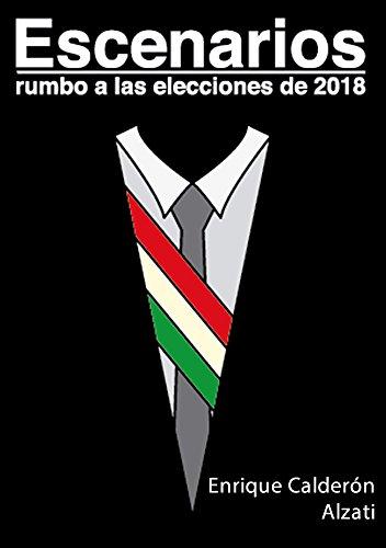 Escenarios rumbo a las elecciones del 2018