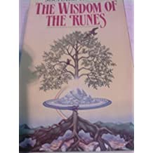 The Wisdom of the Runes by Michael Howard (1985-06-10)