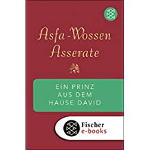 Ein Prinz aus dem Hause David: Und warum er in Deutschland blieb Die Erinnerungen von Asfa Wossen Asserate (German Edition)