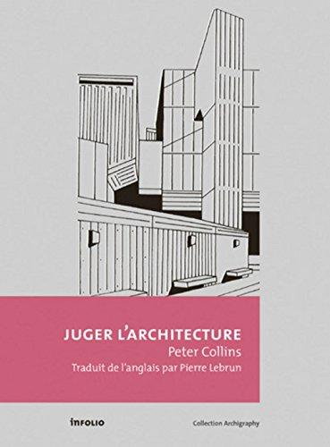 Juger l'architecture par Peter. Collins
