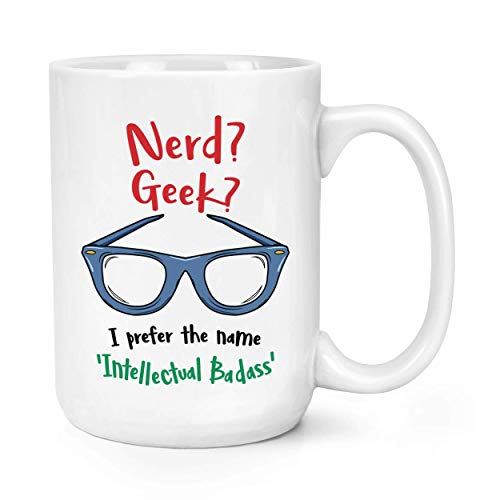 Geek Nerd Intellectuelle Badass 15oz Large Tasse