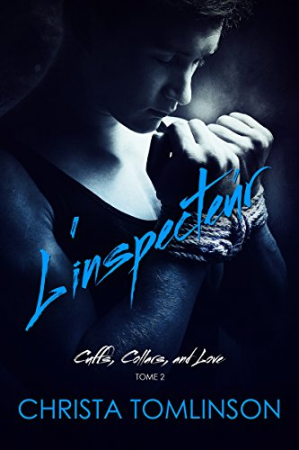 L'inspecteur: Cuffs, Collars, and Love tome 2 par [Tomlinson, Christa]