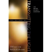 The Record of Transmitting the Light: Zen Master Keizans Denkoroku