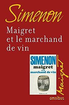 Maigret et le marchand de vin von [SIMENON, Georges]