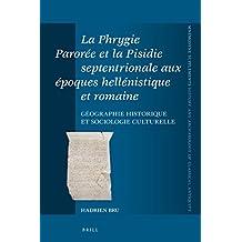 FRE-PHRYGIE PAROREE ET LA PISI (Mnemosyne, Supplements / Mnemosyne, Supplements, History and)