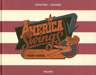 VA-HARRIS, AMERICAN SWINGS TRADE ED. par Richard Prince