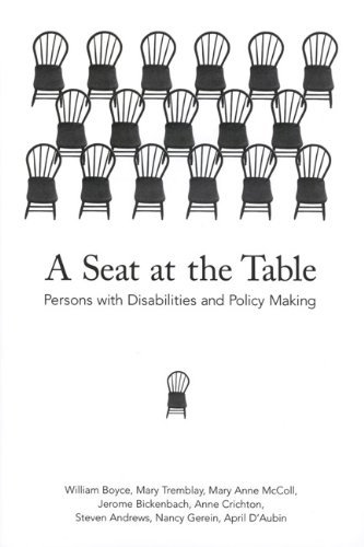 A Seat at the Table: Persons with Disabilities and Policy Making by William Boyce (2001-09-01)