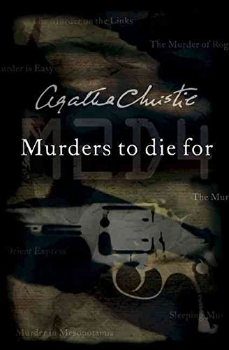 [Murders to Die For] (By: Agatha Christie) [published: September, 2005]