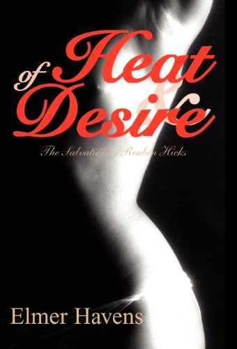 Of Heat and Desire
