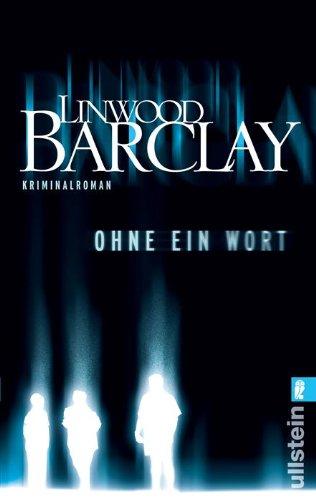 Buchseite und Rezensionen zu 'Ohne ein Wort' von Linwood Barclay