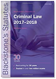 Blackstone\'s Statutes on Criminal Law 2017-2018 (Blackstone\'s Statute Series)