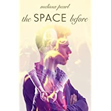 The Space Before: (A Prequel Novella) (The Space Between Heartbeats) (English Edition)