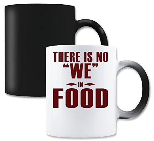 LukeTee There is No We In Food Funny Magische Tee-Kaffeetasse