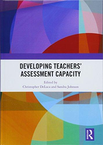 Developing Teachers' Assessment Capacity (Tayl70)