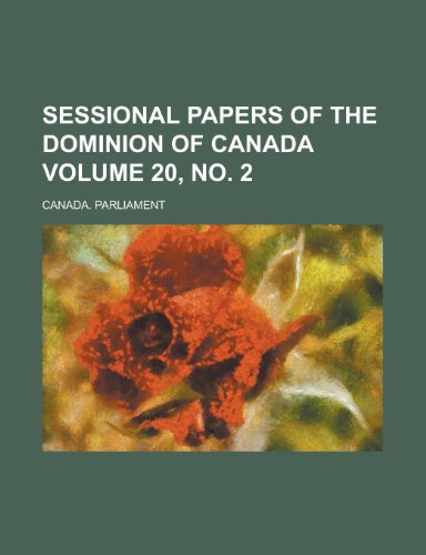 Sessional Papers of the Dominion of Canada Volume 20, No. 2