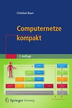 Computernetze kompakt (IT kompakt) von [Baun, Christian]