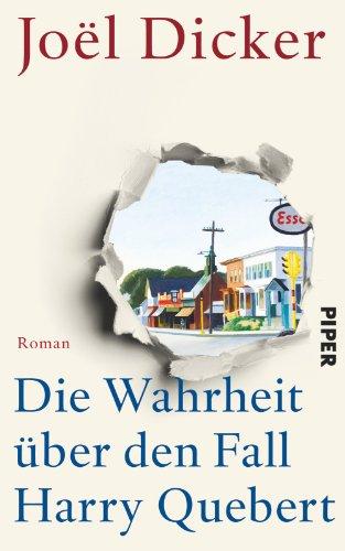 Buchseite und Rezensionen zu 'Die Wahrheit über den Fall Harry Quebert: Roman' von Joël Dicker