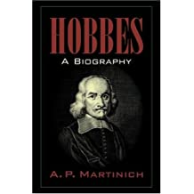 Hobbes: A Biography: A Biography