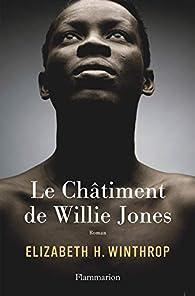 Le Châtiment de Willie Jones par  Elizabeth H. Winthrop