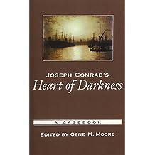 Joseph Conrad's Heart of Darkness: A Casebook