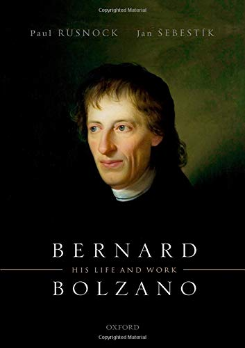 Bernard Bolzano: His Life and Work