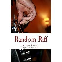 Random Riff: Fogos G'schicht'n - Band 5