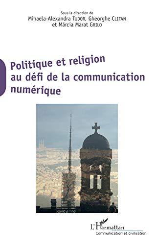Politique et religion au défi de la communication numérique