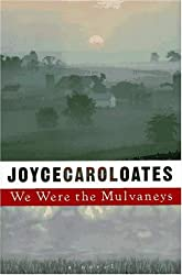 We Were the Mulvaneys by Joyce Carol Oates (1996-09-01)