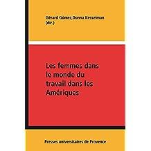 Les femmes dans le monde du travail dans les Amériques (Sociétés contemporaines)